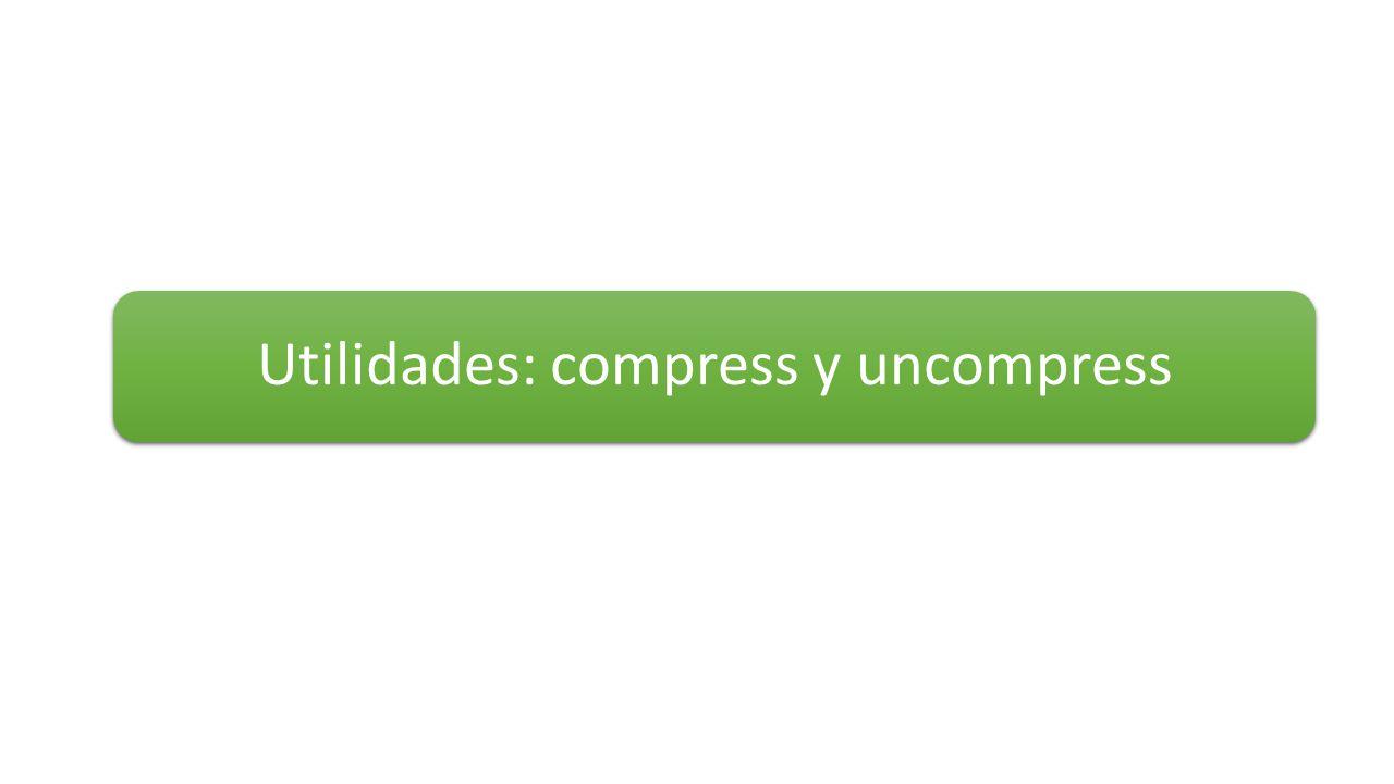 Utilidades: compress y uncompress