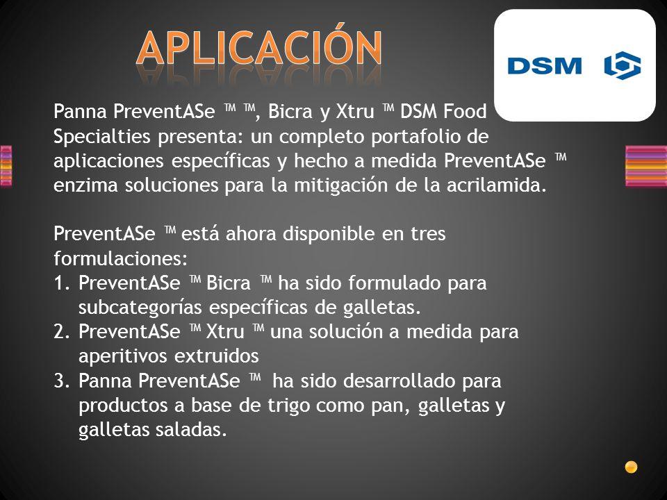 Panna PreventASe, Bicra y Xtru DSM Food Specialties presenta: un completo portafolio de aplicaciones específicas y hecho a medida PreventASe enzima so