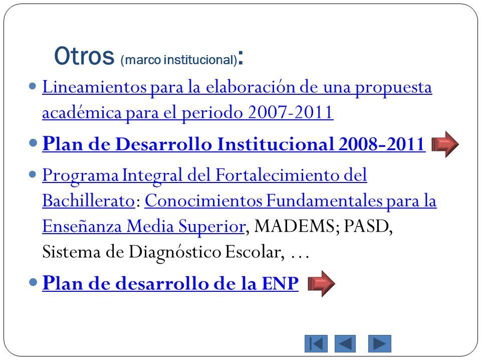 Otros (marco institucional) : Lineamientos para la elaboración de una propuesta académica para el periodo 2007-2011 Lineamientos para la elaboración d