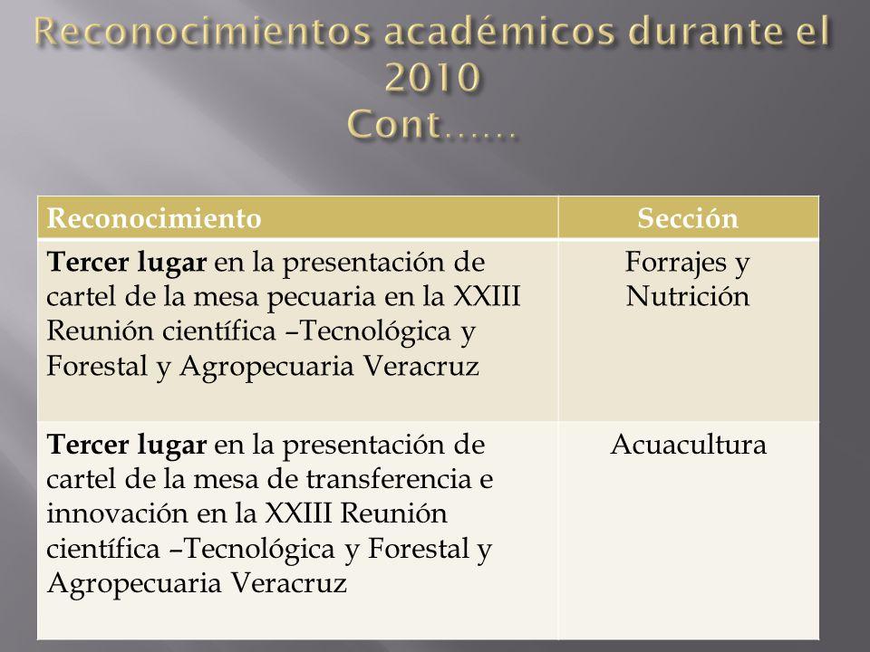 ReconocimientoSección Tercer lugar en la presentación de cartel de la mesa pecuaria en la XXIII Reunión científica –Tecnológica y Forestal y Agropecua