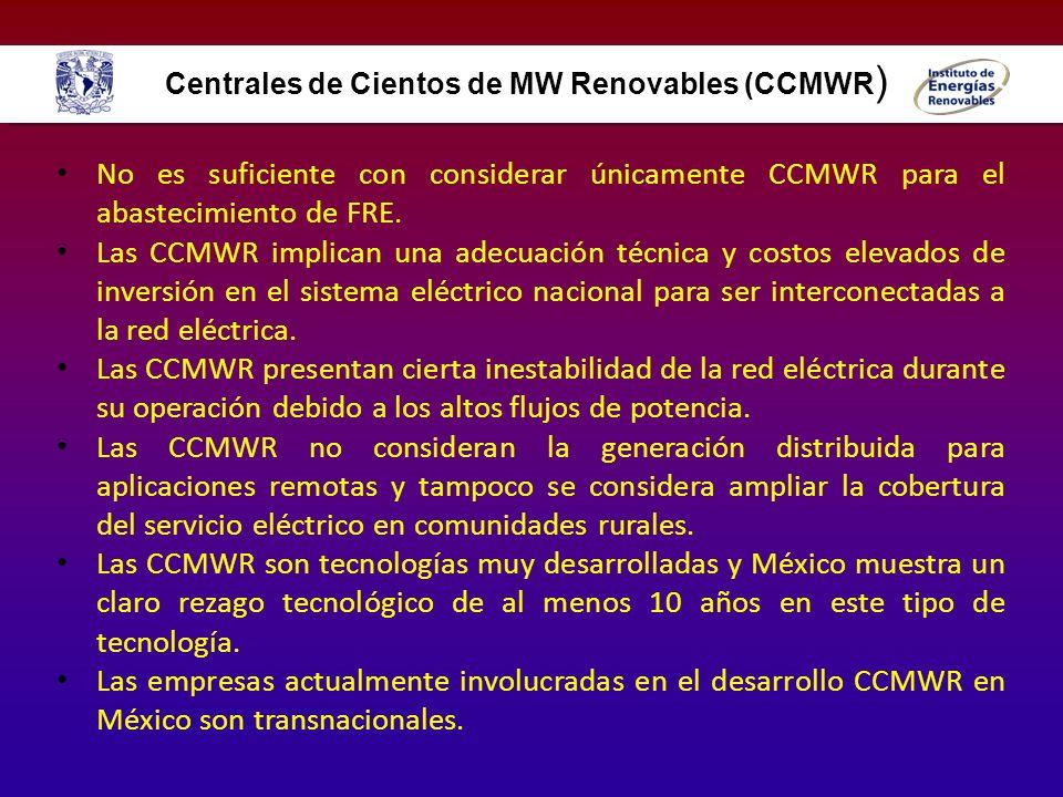 No es suficiente con considerar únicamente CCMWR para el abastecimiento de FRE. Las CCMWR implican una adecuación técnica y costos elevados de inversi