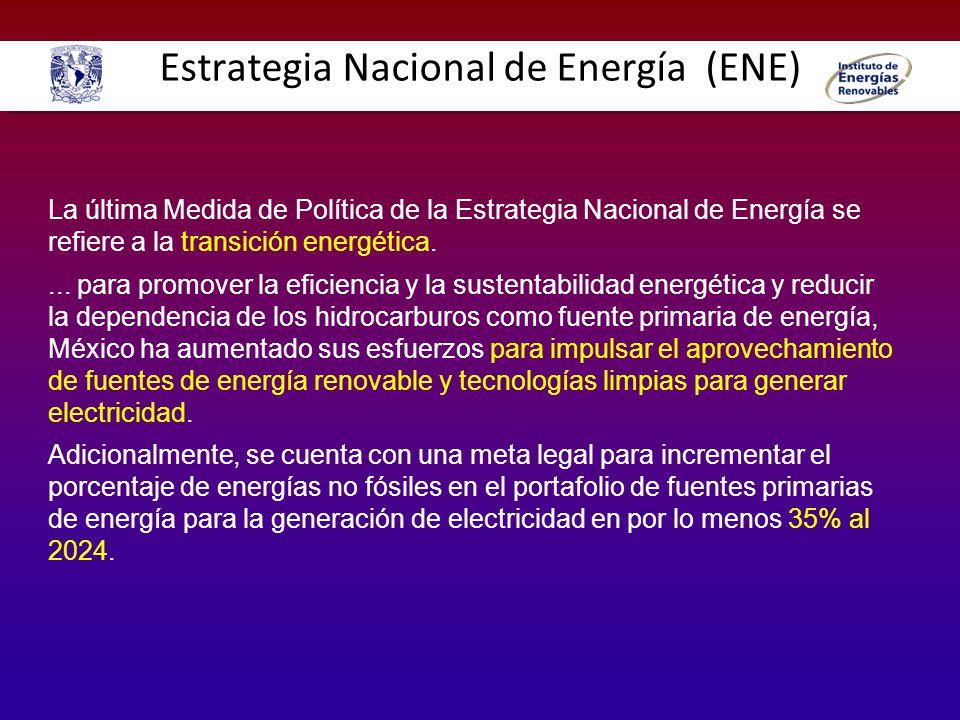 Estrategia Nacional de Energía (ENE) La última Medida de Política de la Estrategia Nacional de Energía se refiere a la transición energética.... para