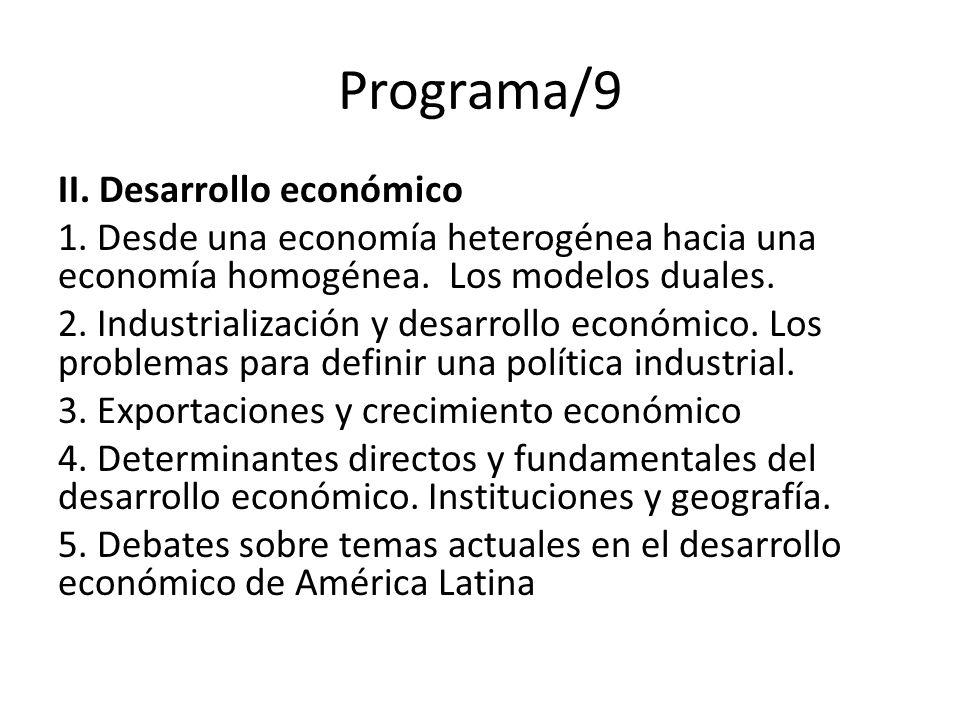 Programa/9 II. Desarrollo económico 1.