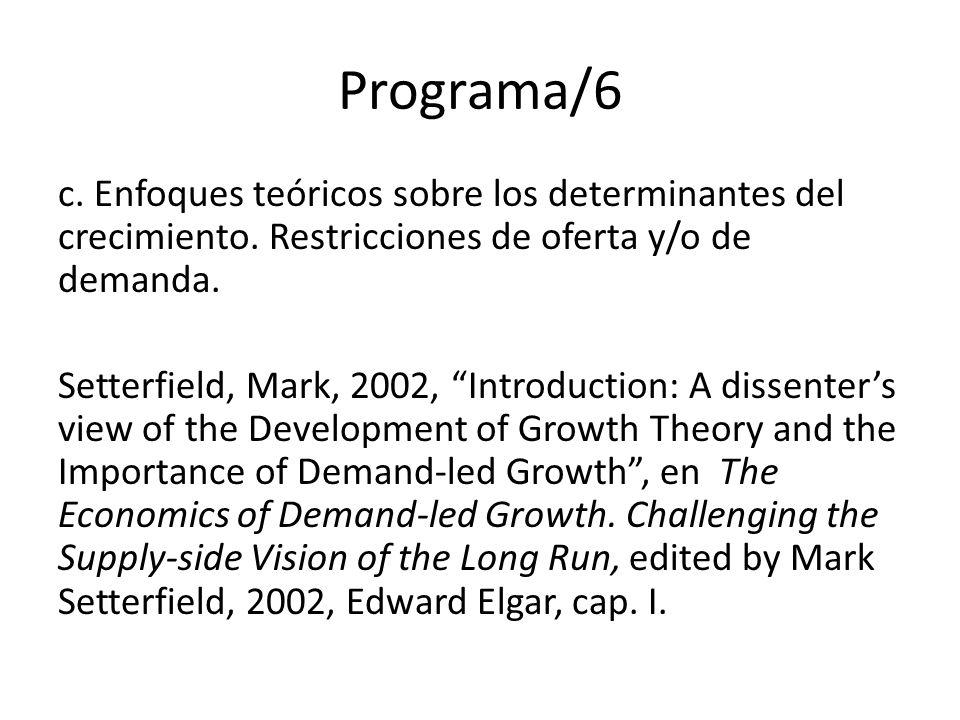 Programa/7 d.Función agregada de producción e. Acumulación de capital y crecimiento f.