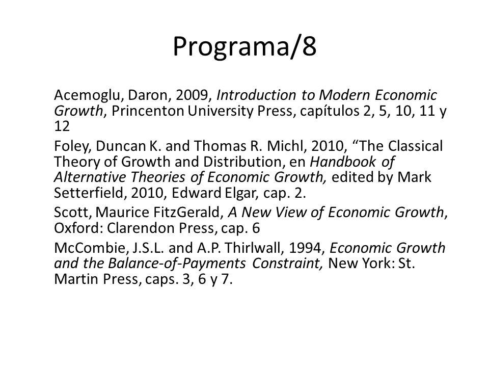 Programa/9 II.Desarrollo económico 1. Desde una economía heterogénea hacia una economía homogénea.