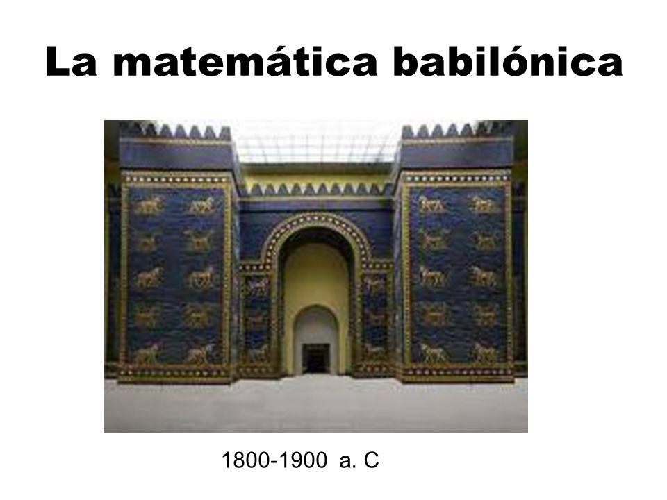 La matemática babilónica 1800-1900 a. C
