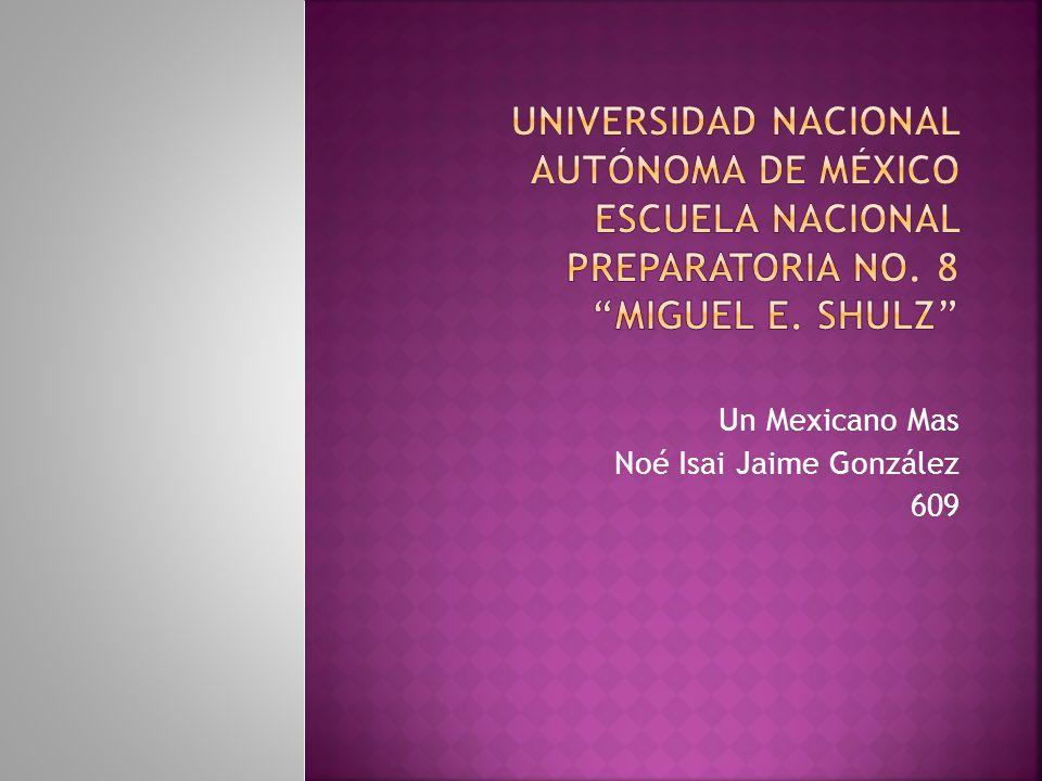 Un Mexicano Mas Noé Isai Jaime González 609