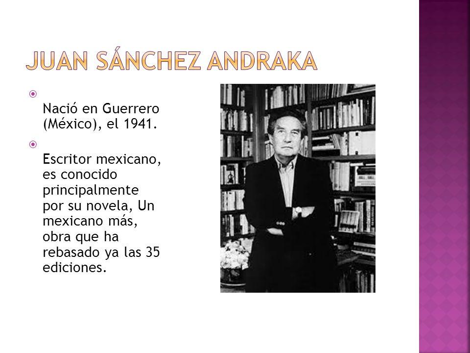 Nació en Guerrero (México), el 1941. Escritor mexicano, es conocido principalmente por su novela, Un mexicano más, obra que ha rebasado ya las 35 edic