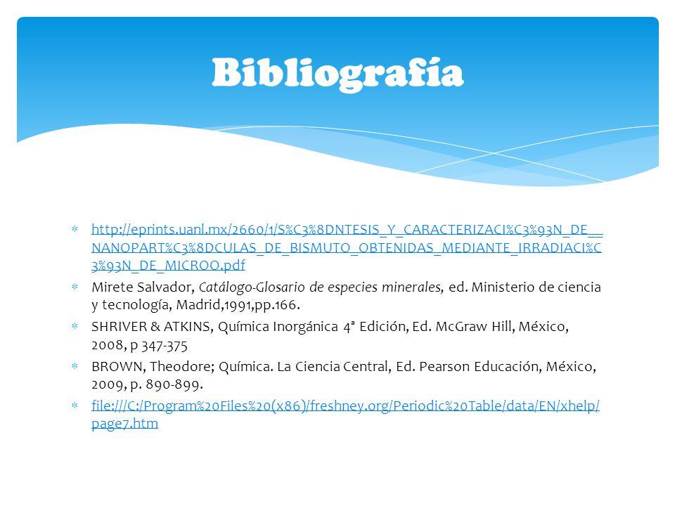 http://eprints.uanl.mx/2660/1/S%C3%8DNTESIS_Y_CARACTERIZACI%C3%93N_DE__ NANOPART%C3%8DCULAS_DE_BISMUTO_OBTENIDAS_MEDIANTE_IRRADIACI%C 3%93N_DE_MICROO.