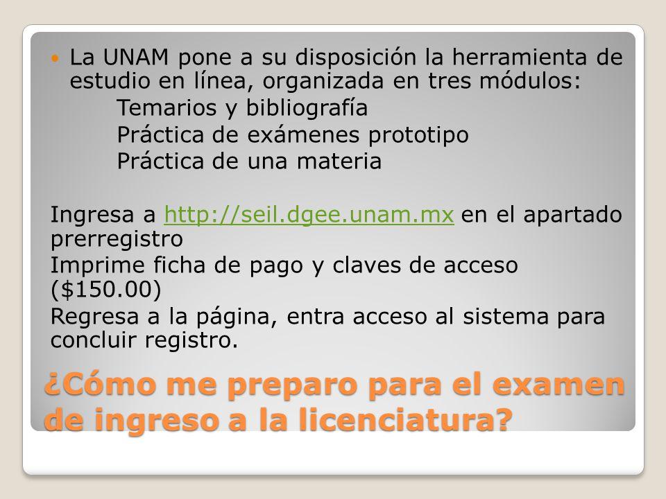 ¿Cómo me preparo para el examen de ingreso a la licenciatura? La UNAM pone a su disposición la herramienta de estudio en línea, organizada en tres mód