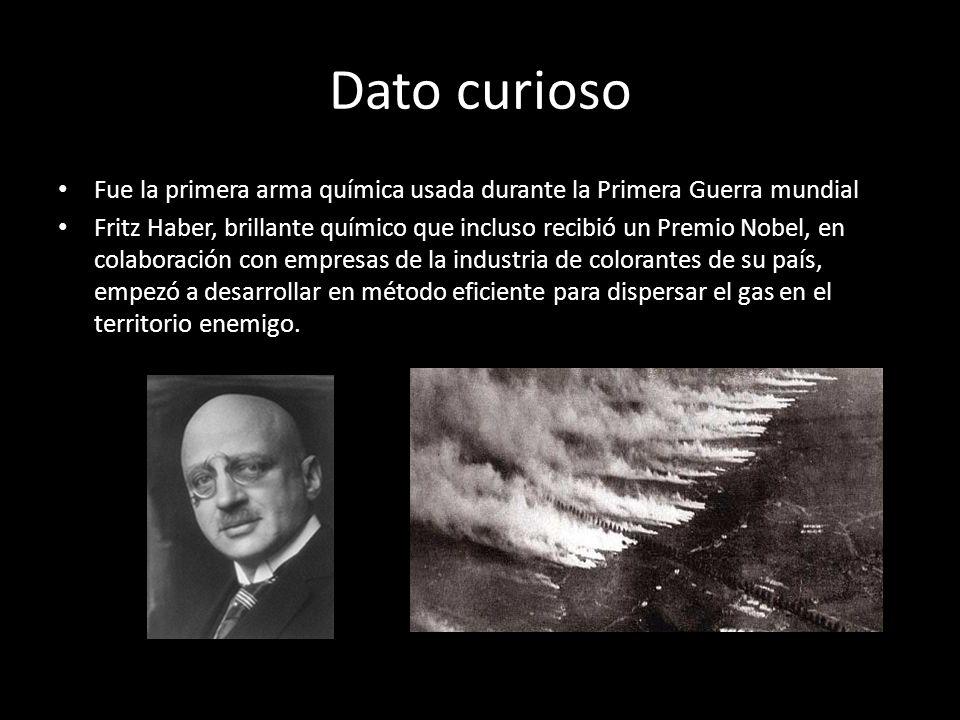 Dato curioso Fue la primera arma química usada durante la Primera Guerra mundial Fritz Haber, brillante químico que incluso recibió un Premio Nobel, e