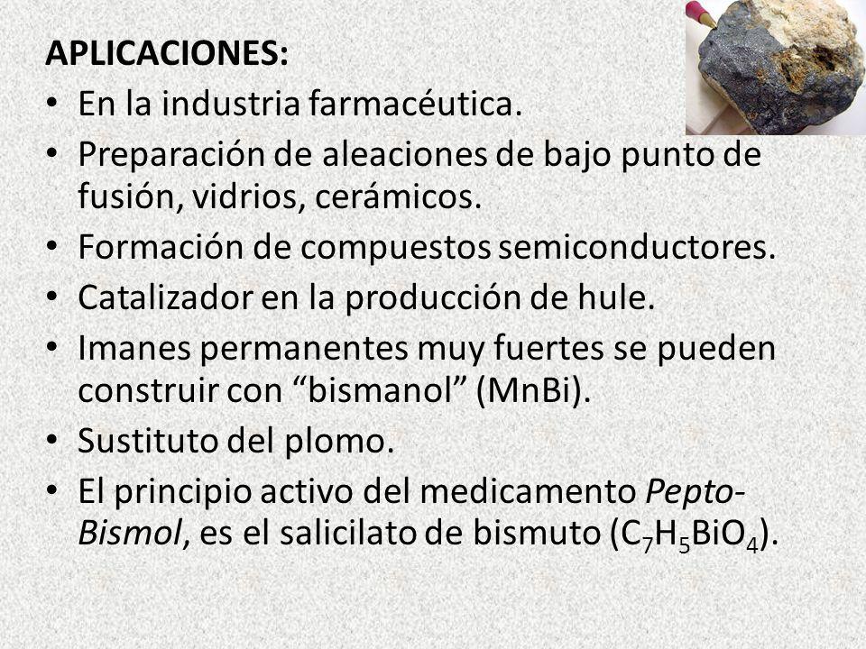 APLICACIONES: En la industria farmacéutica. Preparación de aleaciones de bajo punto de fusión, vidrios, cerámicos. Formación de compuestos semiconduct