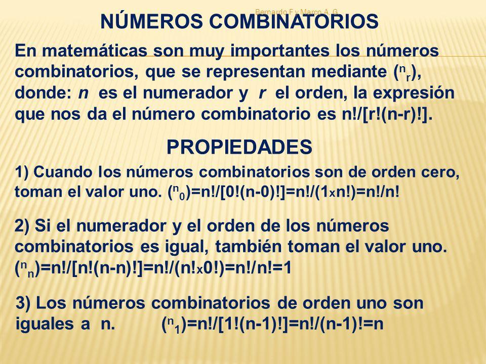 5) Si dos números combinatorios con igual numerador, pero uno con orden r y el otro con orden r+1, se suman; siempre se tiene otro número combinatorio con numerador n+1 y de orden n+1.