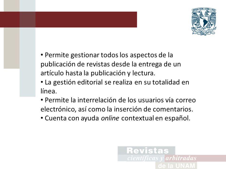 Permite gestionar todos los aspectos de la publicación de revistas desde la entrega de un artículo hasta la publicación y lectura.