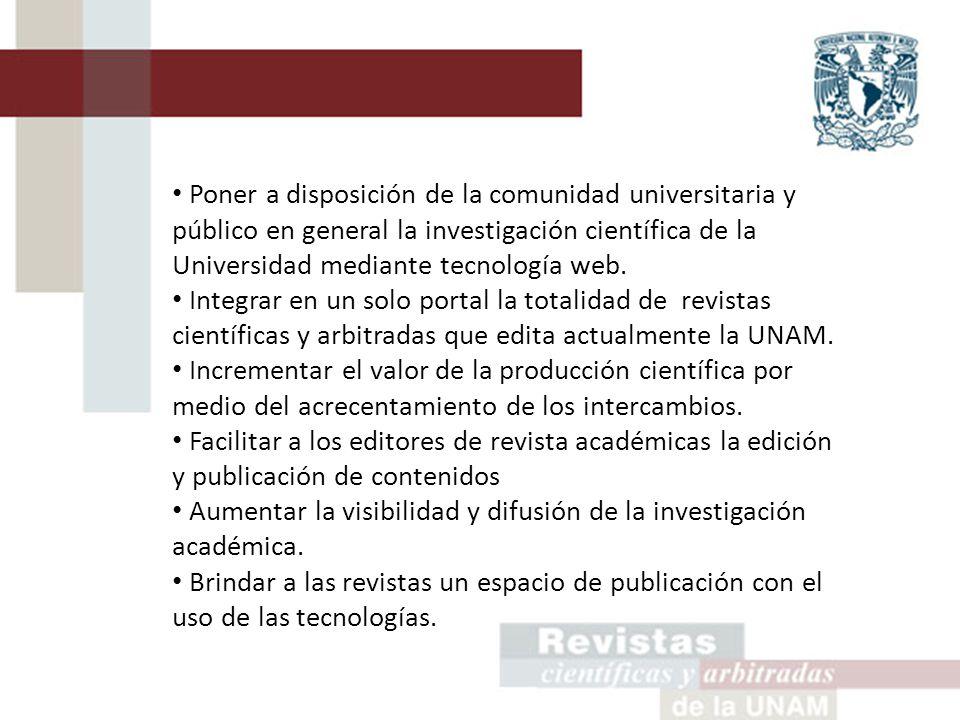 Poner a disposición de la comunidad universitaria y público en general la investigación científica de la Universidad mediante tecnología web.