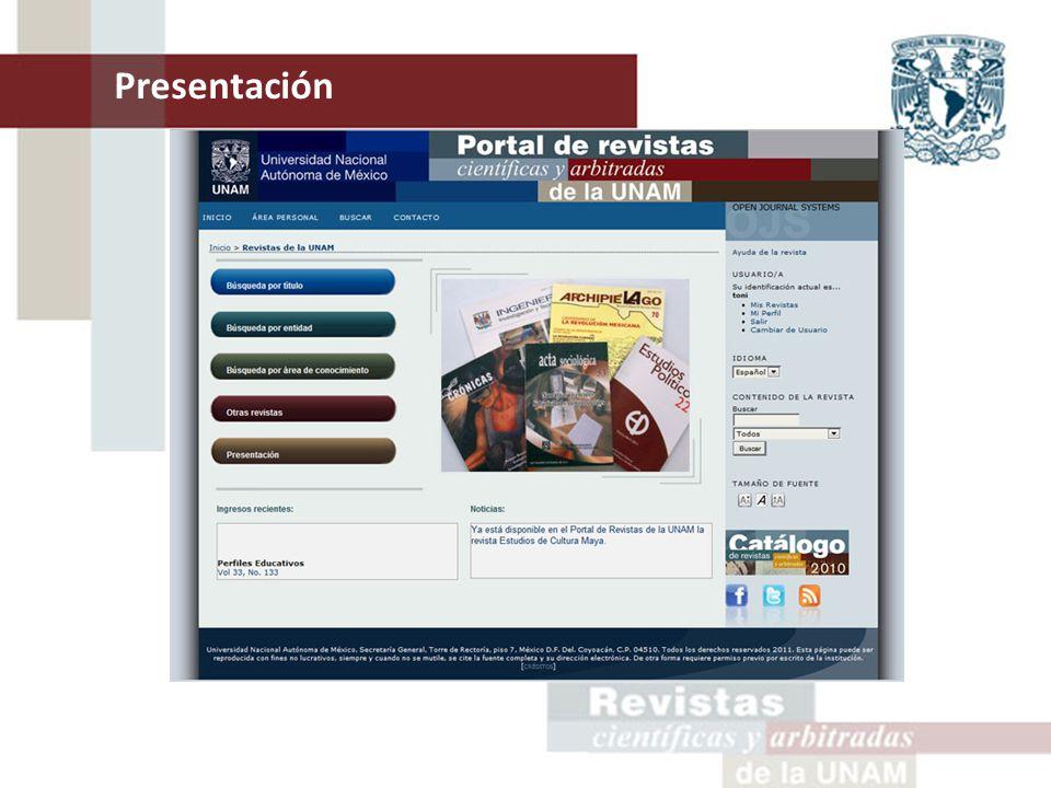 Actualmente la DGTIC, a través del Área de Publicaciones Digitales, administra los contenidos de las revistas alojadas en dicho portal.