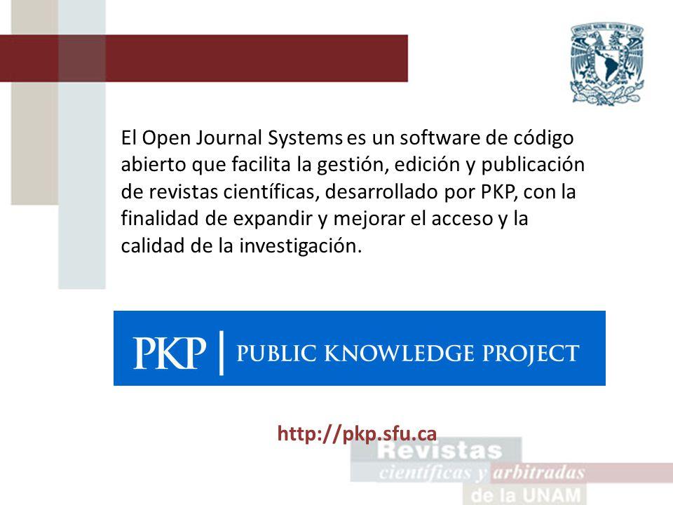 El Open Journal Systems es un software de código abierto que facilita la gestión, edición y publicación de revistas científicas, desarrollado por PKP, con la finalidad de expandir y mejorar el acceso y la calidad de la investigación.