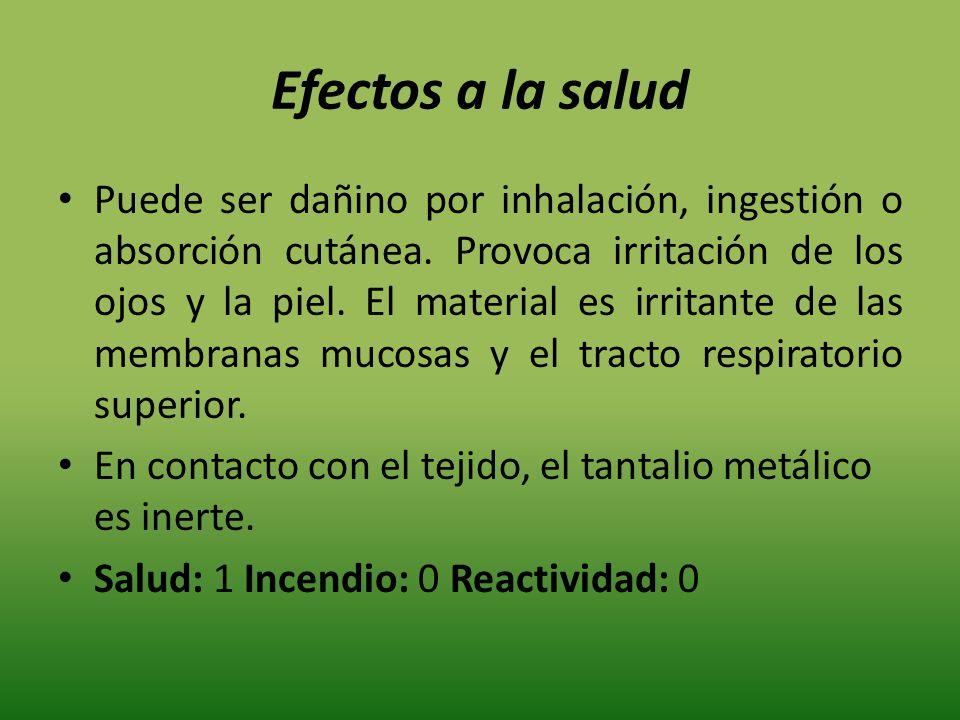 Efectos a la salud Puede ser dañino por inhalación, ingestión o absorción cutánea. Provoca irritación de los ojos y la piel. El material es irritante