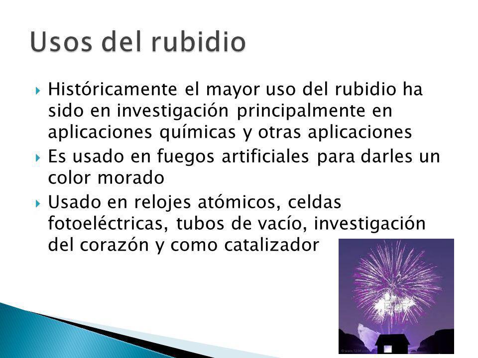 Históricamente el mayor uso del rubidio ha sido en investigación principalmente en aplicaciones químicas y otras aplicaciones Es usado en fuegos artif