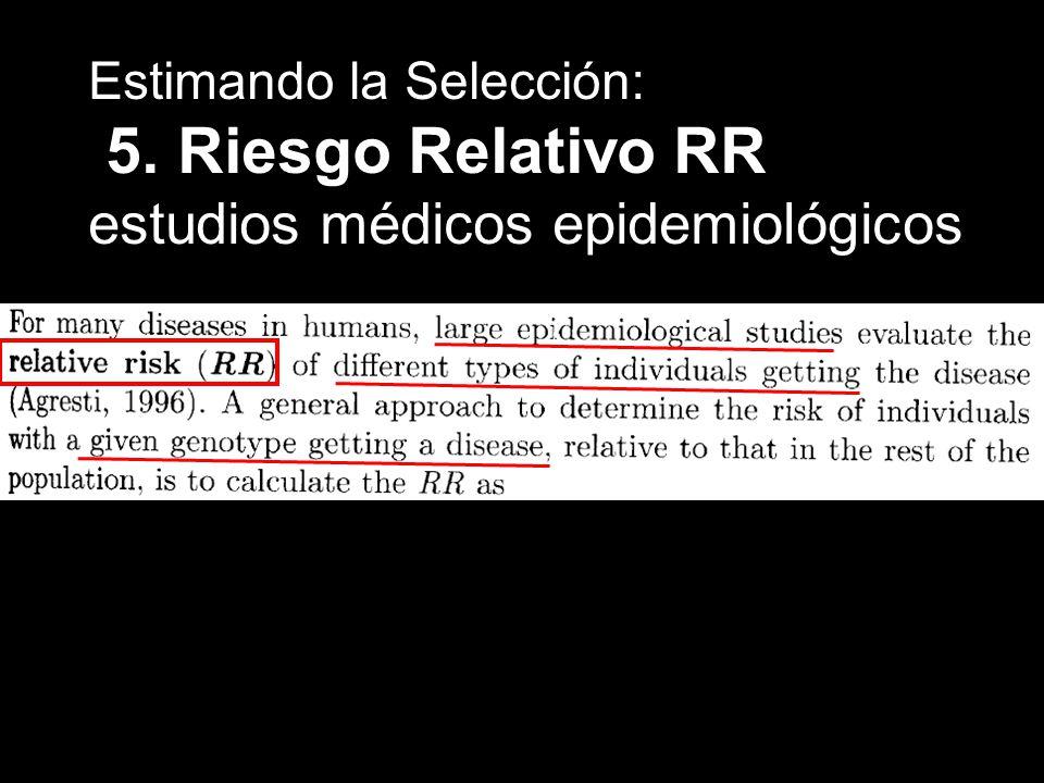 Estimando la Selección: 5. Riesgo Relativo RR estudios médicos epidemiológicos