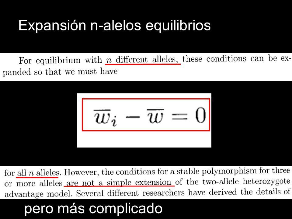 Expansión n-alelos equilibrios pero más complicado