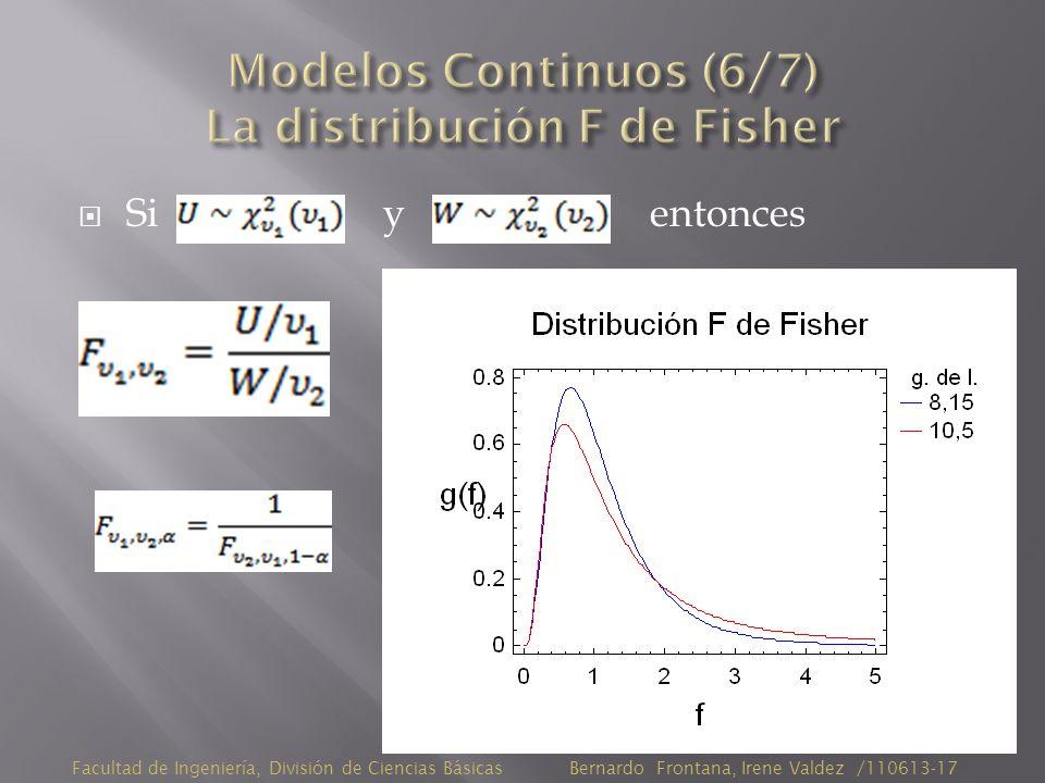 Si y entonces Facultad de Ingeniería, División de Ciencias Básicas Bernardo Frontana, Irene Valdez /110613-17