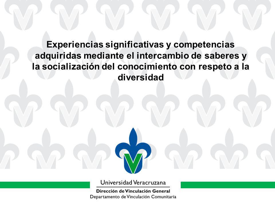 Experiencias significativas y competencias adquiridas mediante el intercambio de saberes y la socialización del conocimiento con respeto a la diversidad
