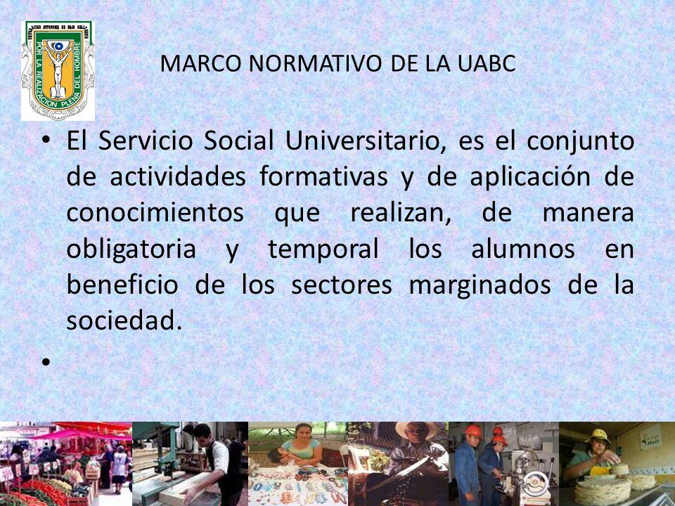 MARCO NORMATIVO DE LA UABC SERVICIO SOCIAL PROFESIONALCOMUNITARIO