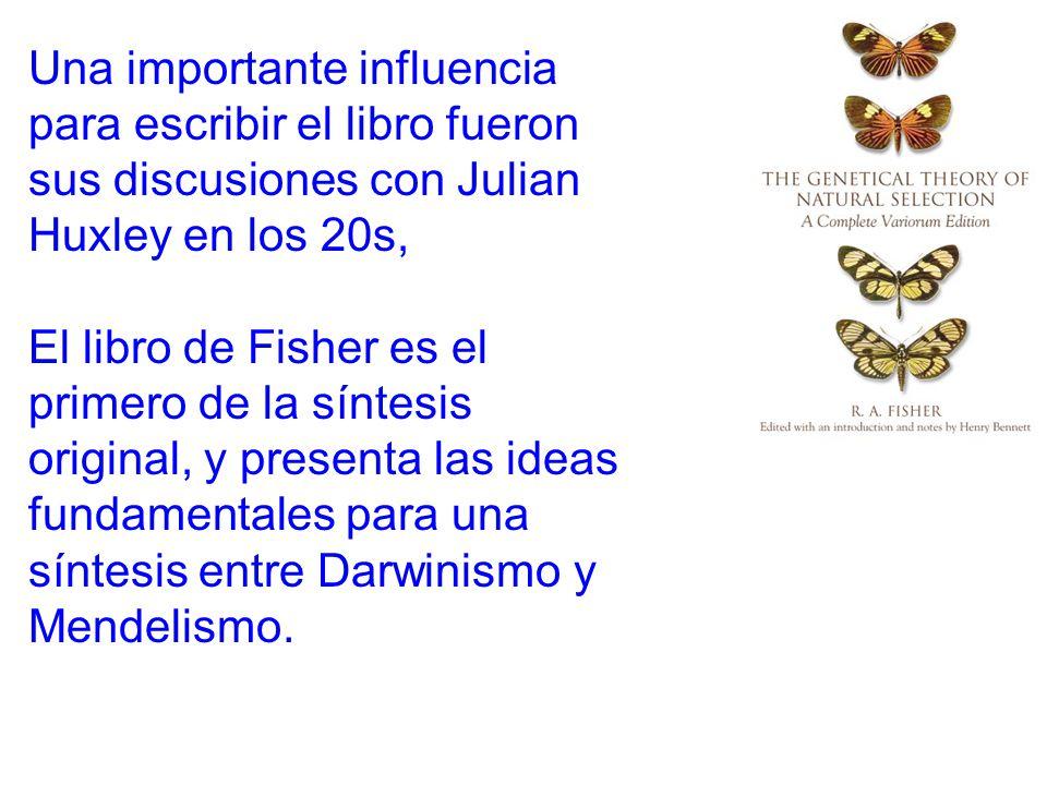 . Una importante influencia para escribir el libro fueron sus discusiones con Julian Huxley en los 20s, El libro de Fisher es el primero de la síntesis original, y presenta las ideas fundamentales para una síntesis entre Darwinismo y Mendelismo.