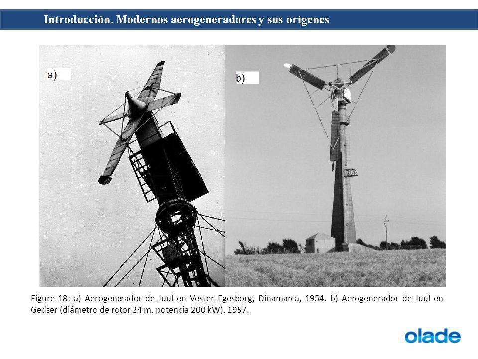 Introducción. Modernos aerogeneradores y sus orígenes Figure 18: a) Aerogenerador de Juul en Vester Egesborg, Dinamarca, 1954. b) Aerogenerador de Juu
