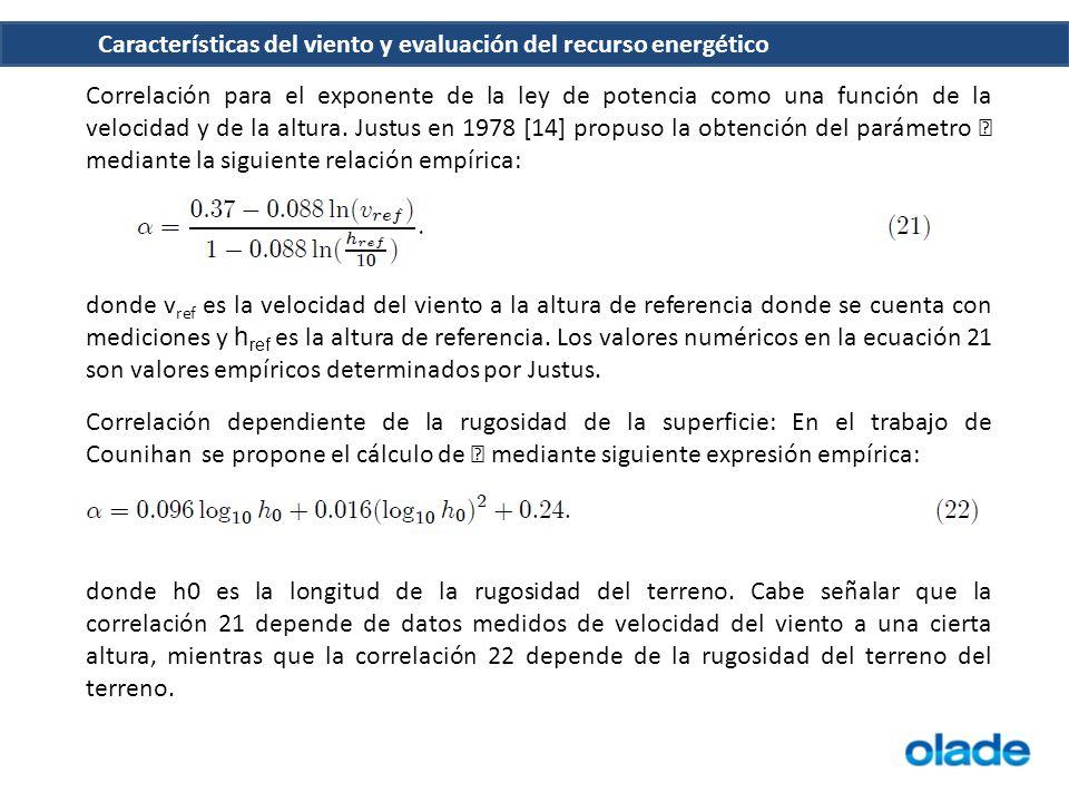 Características del viento y evaluación del recurso energético Correlación para el exponente de la ley de potencia como una función de la velocidad y