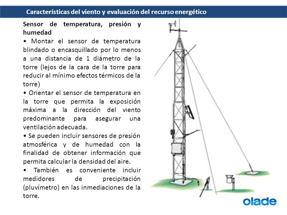 Características del viento y evaluación del recurso energético Sensor de temperatura, presión y humedad Montar el sensor de temperatura blindado o enc