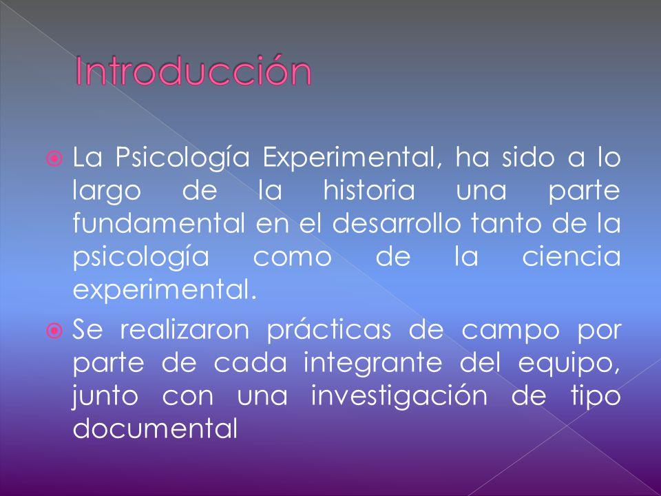 La Psicología Experimental, ha sido a lo largo de la historia una parte fundamental en el desarrollo tanto de la psicología como de la ciencia experimental.