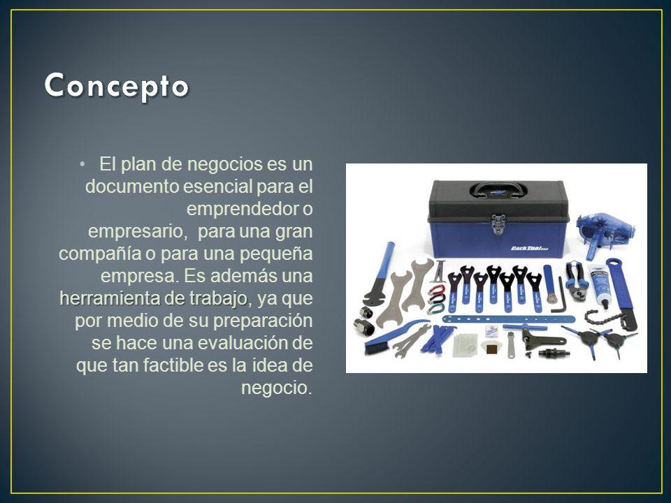 herramienta de trabajoEl plan de negocios es un documento esencial para el emprendedor o empresario, para una gran compañía o para una pequeña empresa