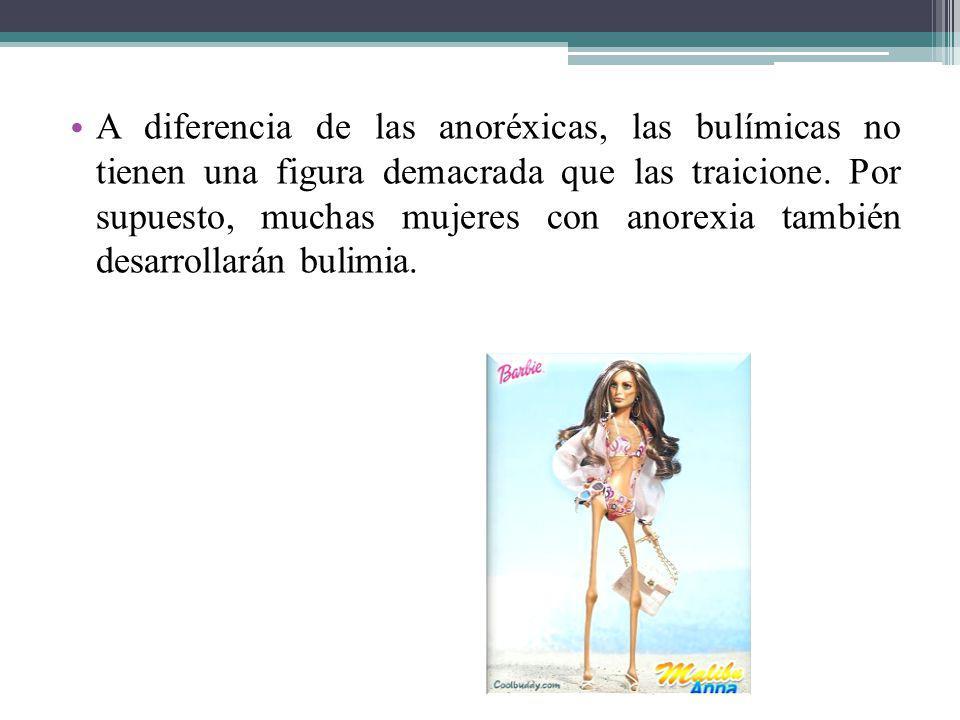 A diferencia de las anoréxicas, las bulímicas no tienen una figura demacrada que las traicione. Por supuesto, muchas mujeres con anorexia también desa