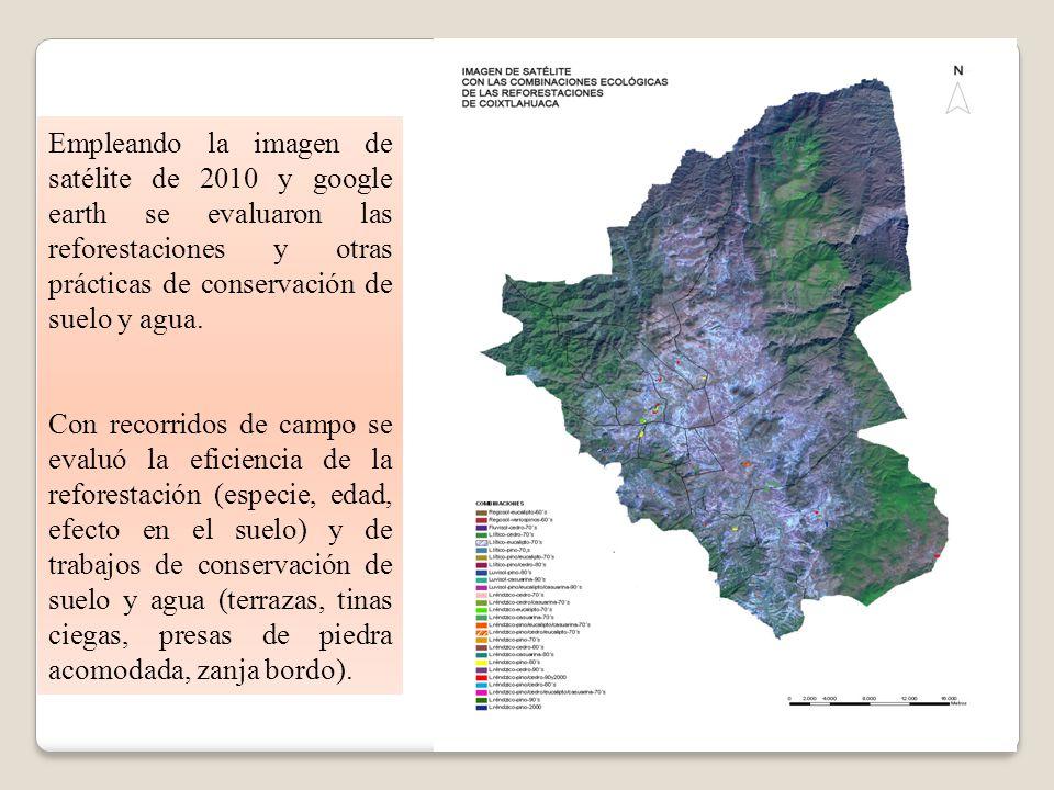 Empleando la imagen de satélite de 2010 y google earth se evaluaron las reforestaciones y otras prácticas de conservación de suelo y agua. Con recorri