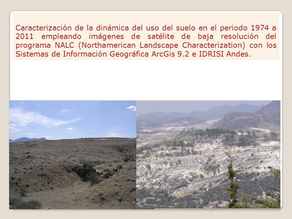 Caracterización de la dinámica del uso del suelo en el periodo 1974 a 2011 empleando imágenes de satélite de baja resolución del programa NALC (Northa