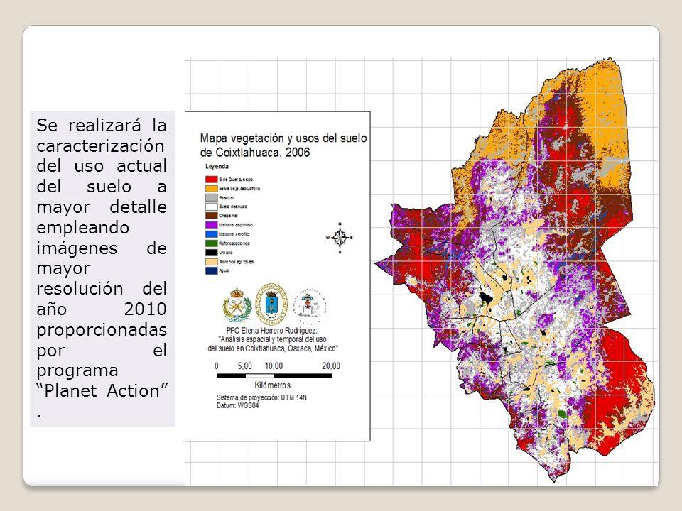 Se realizará la caracterización del uso actual del suelo a mayor detalle empleando imágenes de mayor resolución del año 2010 proporcionadas por el pro