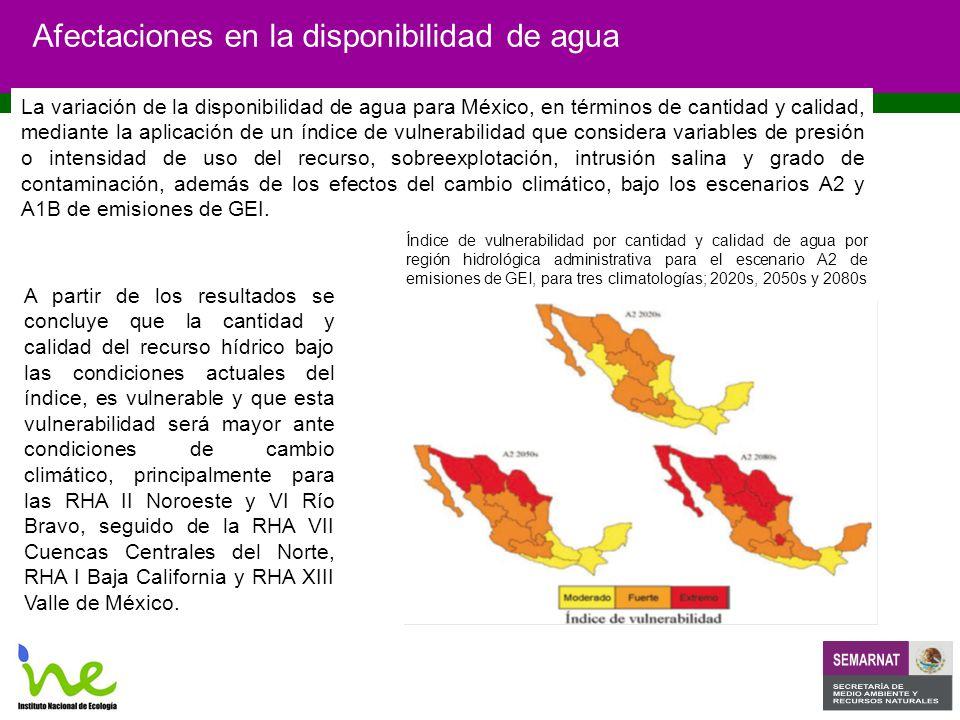 Afectaciones en la disponibilidad de agua Índice de vulnerabilidad por cantidad y calidad de agua por región hidrológica administrativa para el escenario A2 de emisiones de GEI, para tres climatologías; 2020s, 2050s y 2080s La variación de la disponibilidad de agua para México, en términos de cantidad y calidad, mediante la aplicación de un índice de vulnerabilidad que considera variables de presión o intensidad de uso del recurso, sobreexplotación, intrusión salina y grado de contaminación, además de los efectos del cambio climático, bajo los escenarios A2 y A1B de emisiones de GEI.