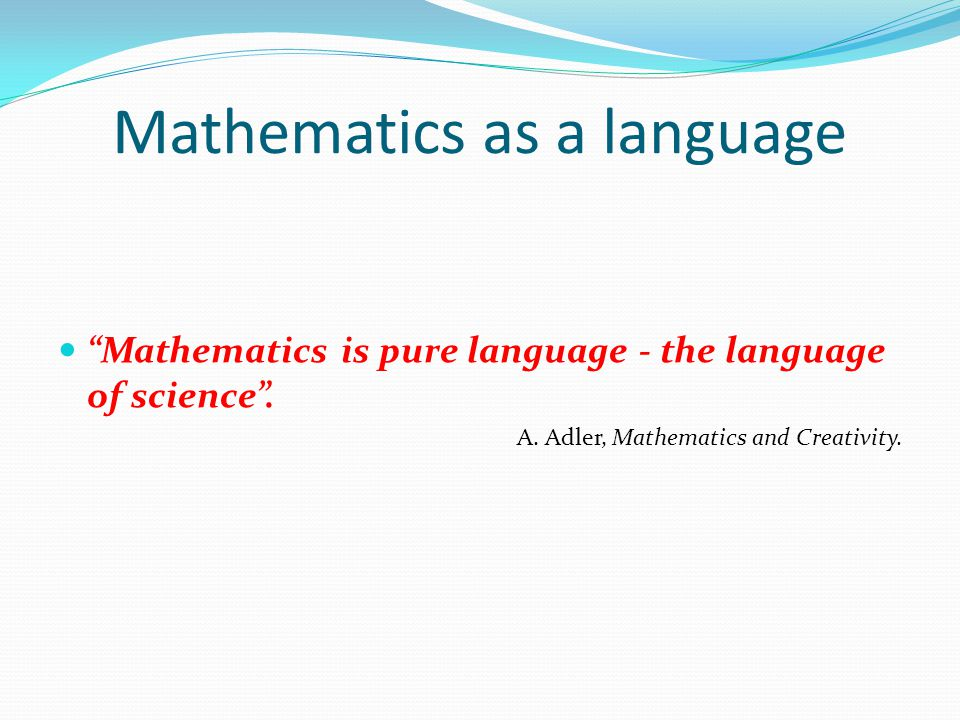 Source: http://www.proofwiki.org/wiki/Definition:Mathematics