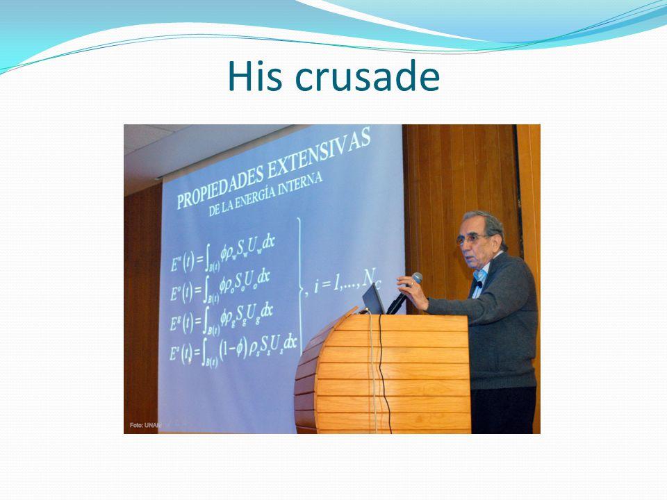 His crusade