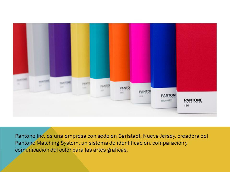 Pantone Inc. es una empresa con sede en Carlstadt, Nueva Jersey, creadora del Pantone Matching System, un sistema de identificación, comparación y com