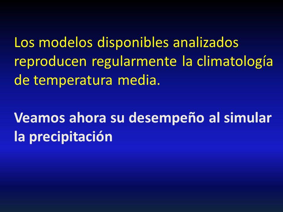 Los modelos disponibles analizados reproducen regularmente la climatología de temperatura media. Veamos ahora su desempeño al simular la precipitación