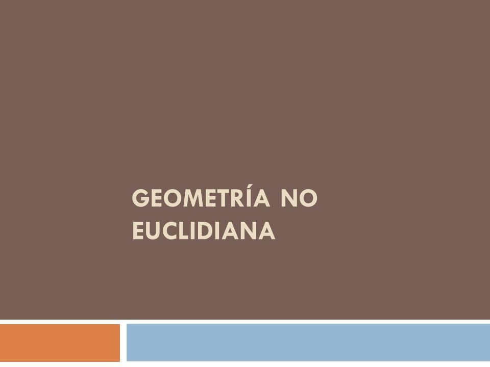 Las geometrías donde el quinto postulado de Euclides no es válido se llaman geometrías no euclidianas.geometrías no euclidianas
