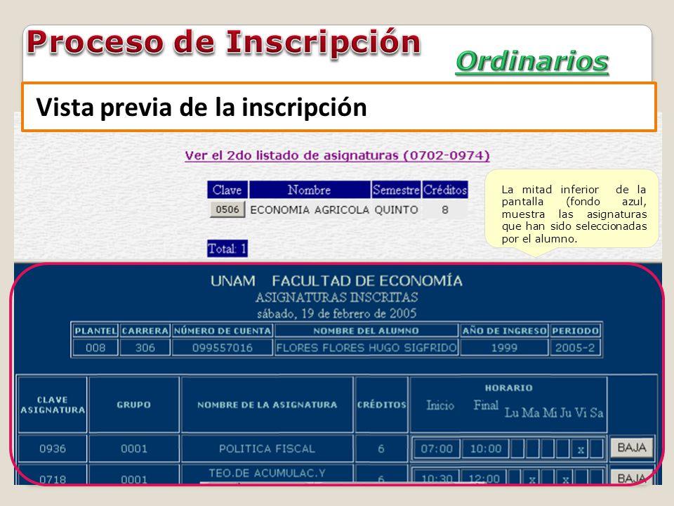 La mitad inferior de la pantalla (fondo azul, muestra las asignaturas que han sido seleccionadas por el alumno. Vista previa de la inscripción