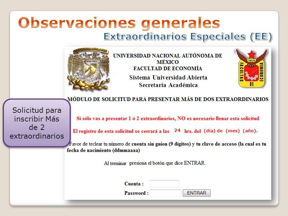 Sistema Universidad Abierta Secretaría Académica 24 (día) de (mes) (año).