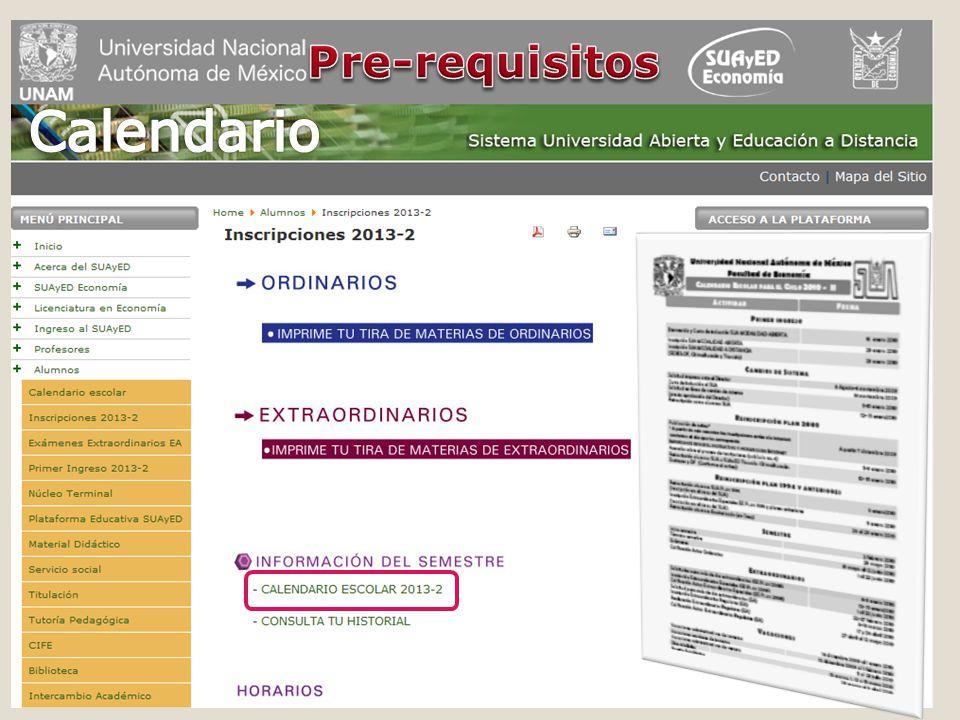 Consideraciones generales Pre – requisitos Proceso de inscripción