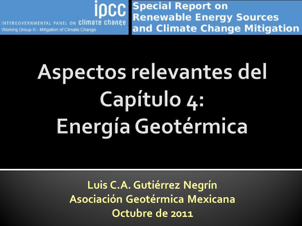 Luis C.A. Gutiérrez Negrín Asociación Geotérmica Mexicana Octubre de 2011