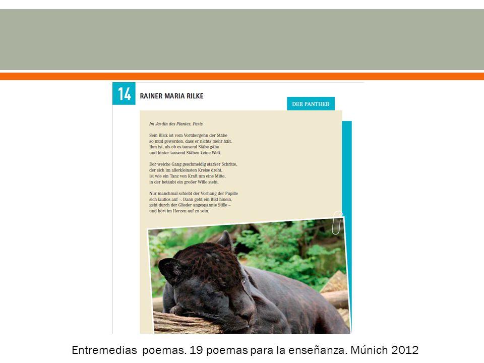 Entremedias poemas. 19 poemas para la enseñanza. Múnich 2012