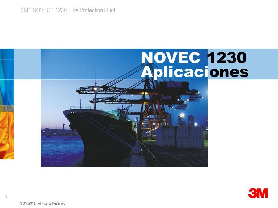 3M NOVEC 1230 Fire Protection Fluid 30 Prueba Novec 1230 PEMEX Abril 2012 © 3M 2010.